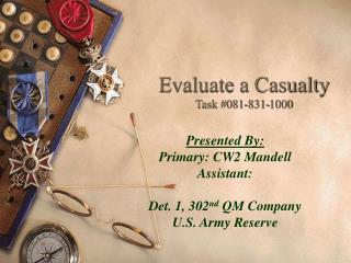 Evaluate a Casualty Task #081-831-1000