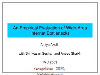 An Empirical Evaluation of Wide-Area Internet Bottlenecks