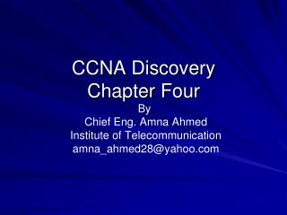 CCNA Discovery Chapter Four