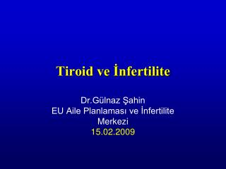 Tiroid ve İnfertilite