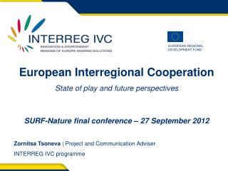 European I nterregional  Cooperation State of play and future perspectives