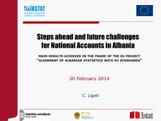 Steps ahead and future challenges  for National Accounts in Albania