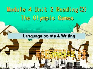 Module 4 Unit 2 Reading(2) The Olympic Games
