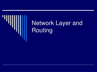 Network Layer and Routing