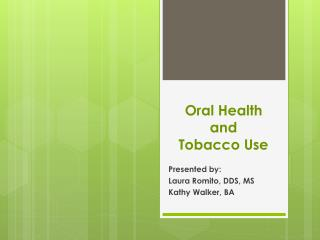 Oral Health  and  Tobacco Use