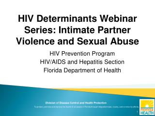 HIV Determinants Webinar Series: Intimate Partner Violence and Sexual Abuse