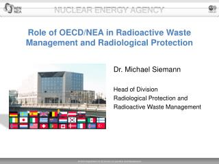 Role of OECD/NEA in Radioactive Waste Management and Radiological Protection