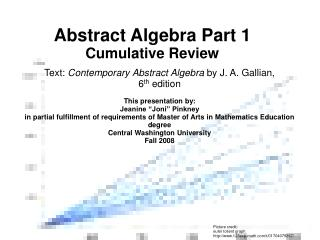 Abstract Algebra Part 1  Cumulative Review