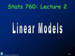 Stats 760: Lecture 2
