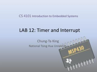 LAB 12: Timer and Interrupt