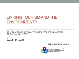 Linking tourism and the environment?