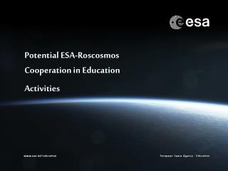 Potential ESA-Roscosmos Cooperation in Education Activities