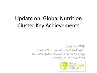 Update on   Global Nutrition Cluster Key Achievements