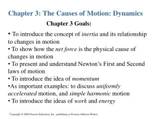 Chapter 3: The Causes of Motion: Dynamics