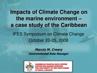 Impacts of Climate Change on the marine environment –  a case study of the Caribbean