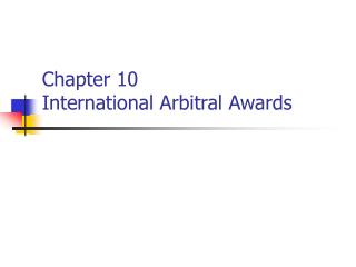 Chapter 10 International Arbitral Awards