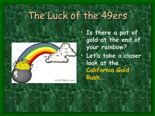 The Luck of the 49ers