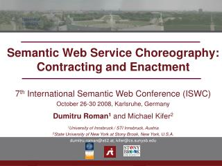 Semantic Web Service Choreography: Contracting and Enactment