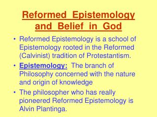 Reformed  Epistemology  and  Belief  in  God