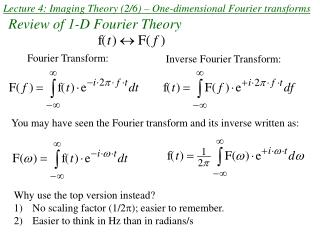Lecture 4: Imaging Theory (2/6) – One-dimensional Fourier transforms
