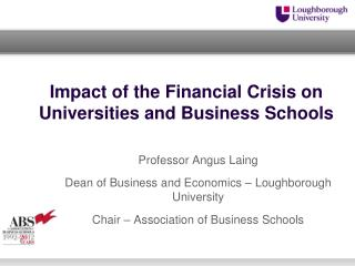 Impact of the Financial Crisis on Universities and Business Schools