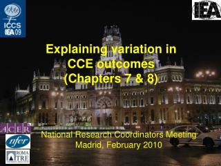 Explaining variation in CCE outcomes (Chapters 7 & 8)