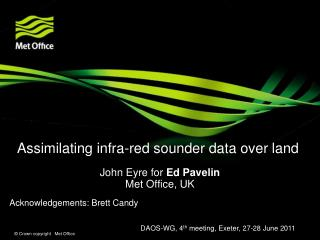 Assimilating infra-red sounder data over land