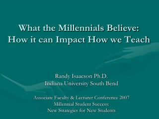 What the Millennials Believe: How it can Impact How we Teach