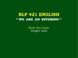 BLP 421 ENGLISH