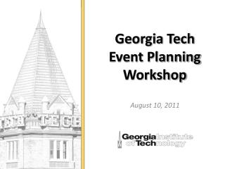 Georgia Tech  Event Planning Workshop