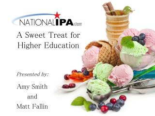 A Sweet Treat for  Higher Education