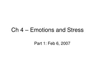 Ch 4 – Emotions and Stress
