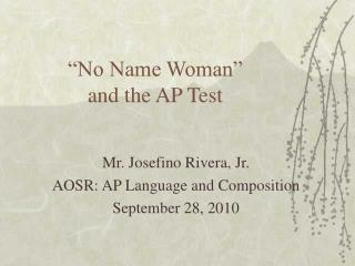 """No Name Woman""  and the AP Test"