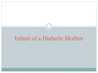 Infant of a Diabetic Mother