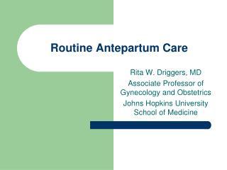 Routine Antepartum Care