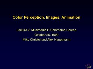 Color Perception, Images, Animation