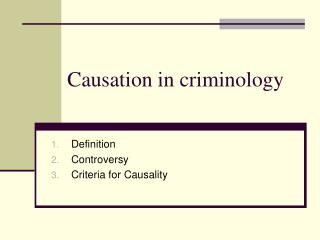Causation in criminology