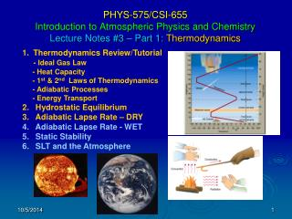 Thermodynamics Review/Tutorial - Ideal Gas Law      - Heat Capacity