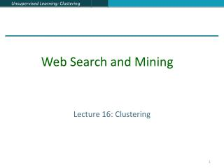 Lecture 16: Clustering