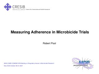 Measuring Adherence in Microbicide Trials