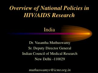 Overview of National Policies in HIV/AIDS Research India