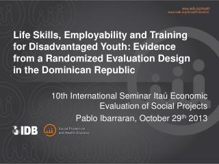 10th International Seminar Itaú Economic Evaluation of Social Projects