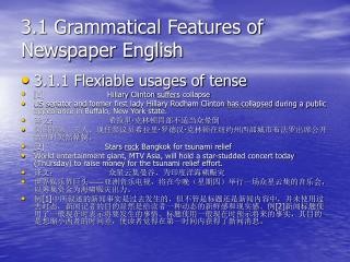 3.1 Grammatical Features of Newspaper English