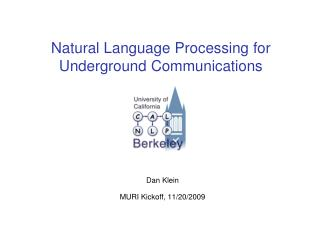 Natural Language Processing for Underground Communications