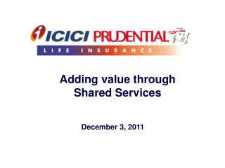 Adding value through  Shared Services