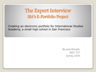 The Expert Interview ISA's  E-Portfolio Project
