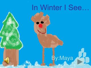 In Winter I See…