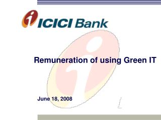 Remuneration of using Green IT