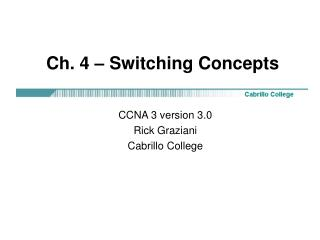 Ch. 4 – Switching Concepts