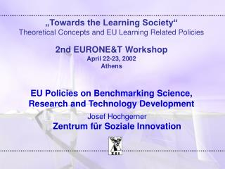 """Towards the Learning Society"" Theoretical Concepts and EU Learning Related Policies"